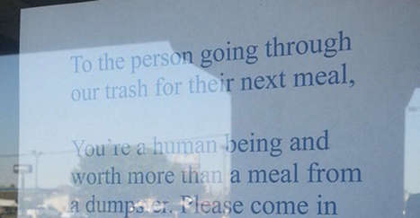 A restaurant owner left the most heartwarming note for the person who was digging through her trash. | enjoy yourself | Scoop.it