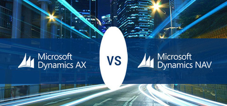Which is the best fit for your organization - MS Dynamics AX or MS Dynamics NAV?   Web & Mobile Application Development (OPS)   Scoop.it