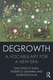 'Degrowth: A Vocabulary for a New Era' - EurekAlert (press release)   Peer2Politics   Scoop.it