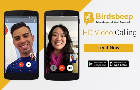 BirdsBeep offers you free HD Video and Audio Calling feature to connect with your near and dear one with a bucketload of fun | Birds Beep | Scoop.it