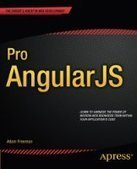 Pro AngularJS - PDF Free Download - Fox eBook | test | Scoop.it
