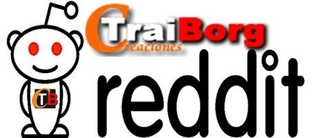 Traiborg Reddit Stream | Traiborg | Scoop.it