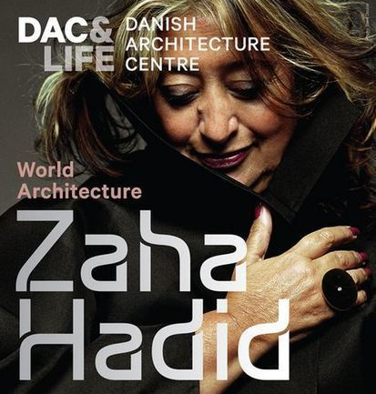 'Zaha Hadid – World Architecture Exhibition' - ArchDaily | Designs for Living | Scoop.it