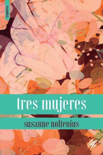 Libros: Tres mujeres | Letras | Scoop.it