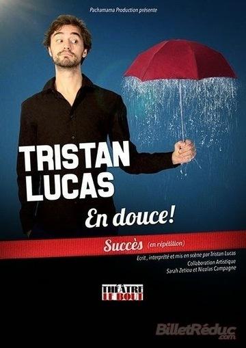 En douce avec Tristan Lucas   LA Ciné News   Scoop.it