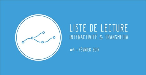 Liste de lecture #4 - Interactivité et transmedia | Education and more | Scoop.it