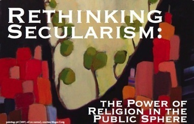 Audio: The power of religion in the public sphere « The Immanent Frame | Religion and Public Discourse | Scoop.it