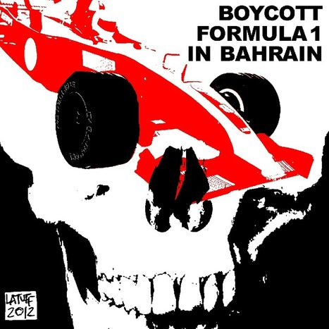 Boycott Bahrain F1!  - Don't support the Al-Khalifa terrorists in #Bahrain ! | Human Rights and the Will to be free | Scoop.it