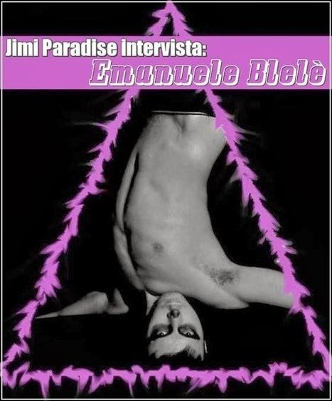 Jimi Paradise: Intervista a Emanuele Blelè   JIMIPARADISE!   Scoop.it