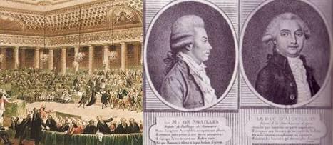 HEROS & Histoire / 4 août 1789. Héros méconnu de la Révolution, le vicomte de Noailles fait abolir les privilèges. | Héroïques ? | Scoop.it