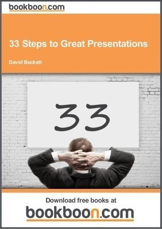 33 Steps to Great Presentations | Skolbiblioteket och lärande | Scoop.it