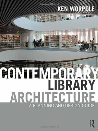 Contemporary Library Architecture: A Planning and Design Guide - Free eBooks Download | Library design | Scoop.it