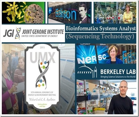 Bioinformatics Systems Analyst 3 @ The DOE Joint Genome Institute (JGI) | bioinforamtics | Scoop.it