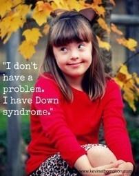 Yo no tengo un problema, tengo síndrome de Down | Sindrome de Down | Scoop.it