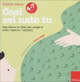 Consigli di lettura - Così sei nato tu di Alberto Pellai (2014) - Recensione   centro psicologia clinica   Scoop.it