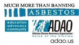 Asbestos Disease Awareness Organization: About ADAO | Asbestos and Mesothelioma World News | Scoop.it