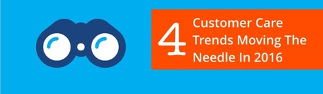 4 Customer Care Trends Moving The Needle In 2016 | Vcaretec | Contact Call Center Outsourcing | Scoop.it