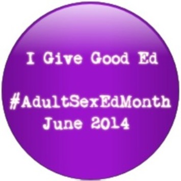 Adult Sex Ed Month Is Cuming | Let's Get Sex Positive | Scoop.it