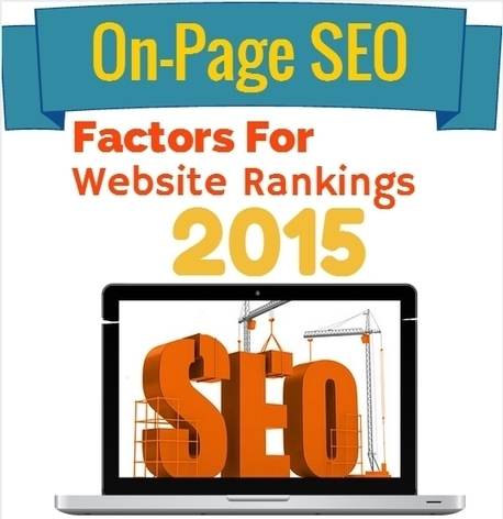 On-Page SEO Factors That Influence on Website Rankings in 2015 | Seo | Scoop.it