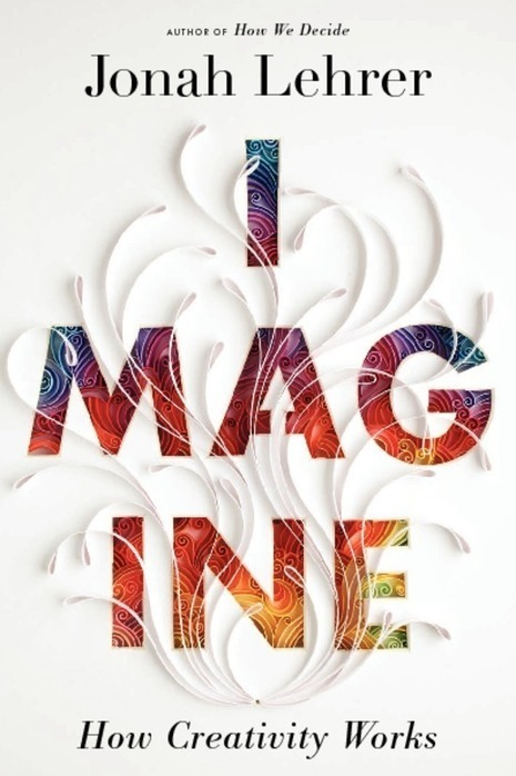 "Book review ""Imagine"" or How Creativity Works 