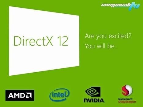 Directx 12 Sera compatible con gráficas actuales | Descargas Juegos y Peliculas | Scoop.it