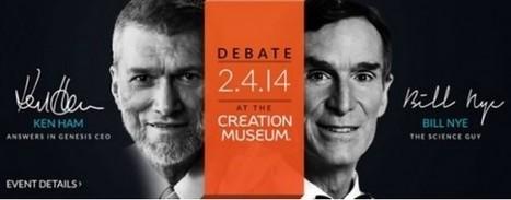 'Science Guy' Bill Nye Debates Creationist Ken Ham | Humanities 1: History and Society | Scoop.it