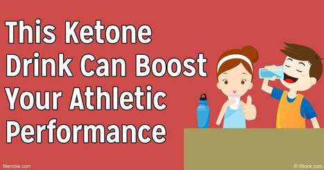 Novel Ketone Drink May Boost Athletic Performance | FOOD? HEALTH? DISEASE? NATURAL CURES??? | Scoop.it