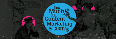 How Much Does Content Marketing Cost? | Content Marketing | Scoop.it
