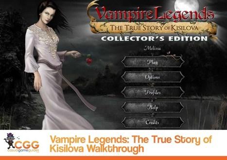 Vampire Legends: The True Story of Kisilova Walkthrough: From CasualGameGuides.com | Casual Game Walkthroughs | Scoop.it