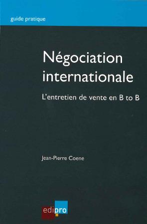 Négociation international : l'entretien de vente en B to B | Nouveautés | Scoop.it