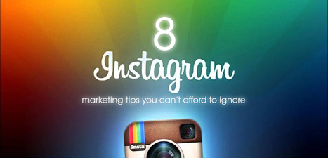8 Instagram marketing tips you can't afford to ignore | In PR & the Media | Scoop.it