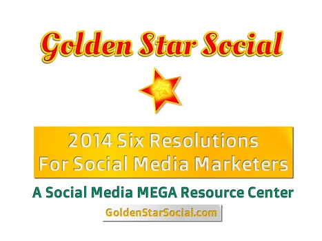 2014 Six Resolutions for Social Media Marketers | Social Media Tips | Scoop.it
