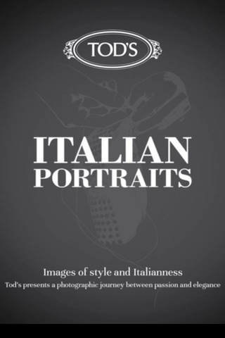 EXCLUSIVE: TOD'S ITALIAN PORTRAITS A MOBILE APP AND A BOOK TO DISCOVER ITALIAN STYLE | Italian Inspiration | Scoop.it