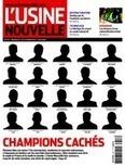 L'Usine Nouvelle du 07 février 2013 – N°3317   Vient d'arriver - Vient de paraître   Scoop.it