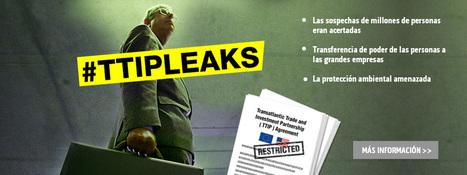 #TTIPleaks:beneficios empresariales por encima de ciudadanía | Política & Rock'n'Roll | Scoop.it