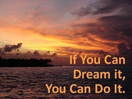 If You Can Dream It, You Can Do It. Walt Disney | Indigenous Spirituality | Scoop.it