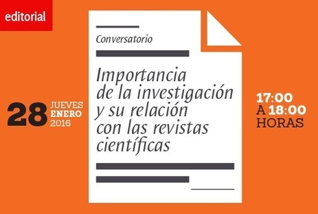 "Conversatorio ""Importancia de la investigación y su relación con las revistas científicas 
