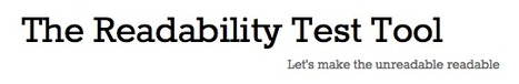 The Readability Test Tool | K-12 Web Resources | Scoop.it