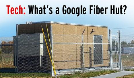 Tech: What's a Google Fiber Hut? - CaryCitizen | Broadband Ubiquity | Scoop.it
