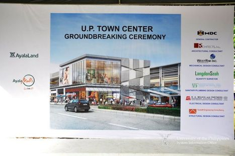 Groundbreaking Ceremony of the UP Town Center | Katipunan Gazette | Scoop.it