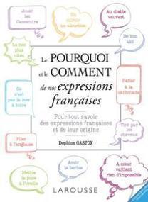 Le pourquoi et le comment des expressions françaises   CDI Lecture   Scoop.it