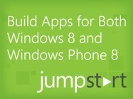Building Apps for Both Windows 8 and Windows Phone 8 Jump Start (Channel 9) | Cross Platform | Scoop.it