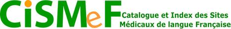 (FR) - Catalogue et Index des Sites Médicaux de langue Française | CISMeF | Glossarissimo! | Scoop.it
