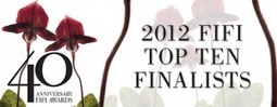 Announcing The 2012 Top Ten FiFi Fragrance Finalists | Trending Beauty | Scoop.it