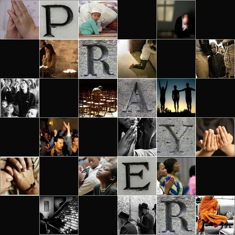 Prayer in Various Global Faiths | Human Geography | Scoop.it