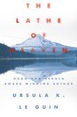 Papéis e Letras: The Lathe of Heaven - Opinião   Ficção científica literária   Scoop.it