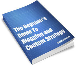 My Pick of the Best Free Ebooks on Starting Out in Blogging/Content Strategy | Old School to New School | Scoop.it