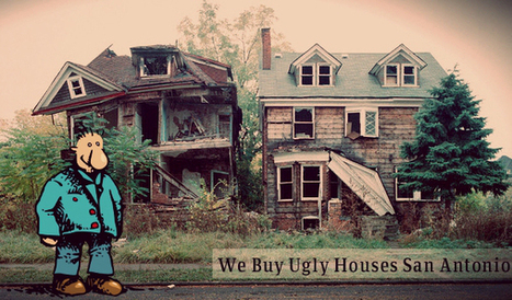How to Find Best Deal on Selling Your Ugly Houses in San Antonio?   sell house for cash   Scoop.it