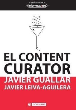 El content curator: guía básica para el nuevo profesional de internet - BiblogTecarios | difusión y marketing en las bibliotecas | Scoop.it