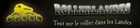 rollerlandes | Roller | Scoop.it